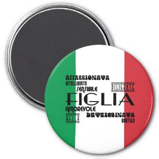 Italian Daughters : Qualities 3 Inch Round Magnet