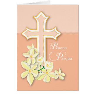 Italian Easter, Flowers and Cross, Buona Pasqua Card