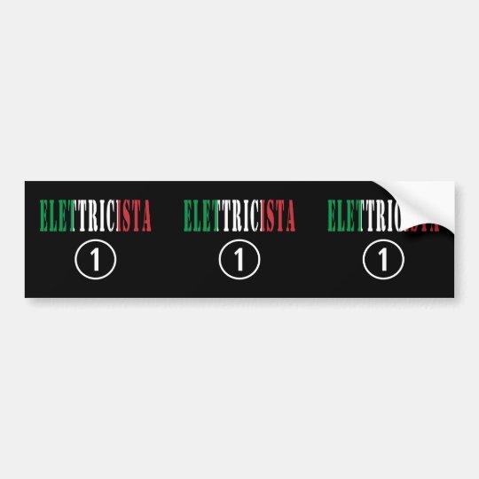 Italian electricians elettricista numero uno bumper sticker