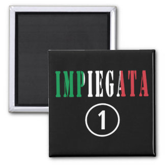 Italian Employees for Her : Impiegata Numero Uno Refrigerator Magnets