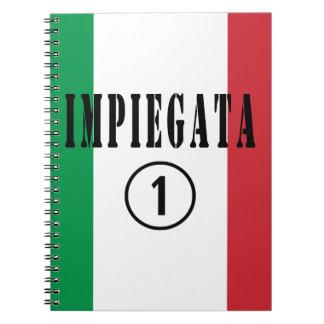 Italian Employees for Her : Impiegata Numero Uno Spiral Notebook