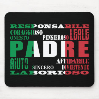 Italian Fathers : Qualities Mouse Pad