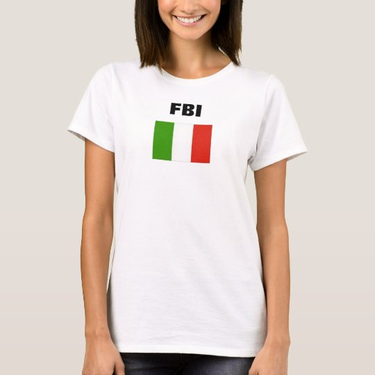 ITALIAN FLAG, FBI T-Shirt