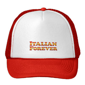 Italian Forever - Clothes Only Trucker Hats
