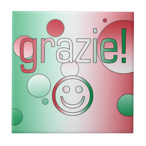 Thank You For The Wedding Gift In Italian : Italian Gifts : Thank You / Grazie + Smiley Face Tile Zazzle
