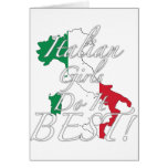 Italian Girls Do It Best! Greeting Cards