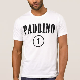 Italian Godfathers : Padrino Numero Uno T-shirt