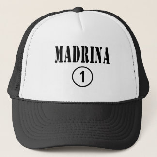 Italian Godmothers : Madrina Numero Uno Trucker Hat