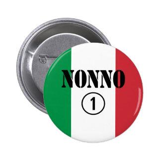 Italian Grandfathers : Nonno Numero Uno Pinback Button