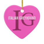 Italian Greyhound Breed Monogram Ceramic Ornament