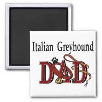 Italian Greyhound Dad Gifts Magnet