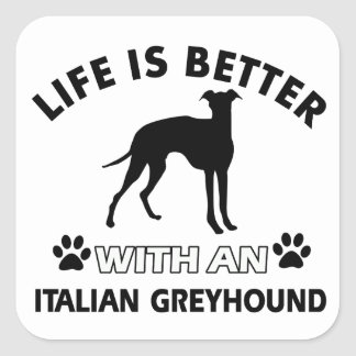 Italian Greyhound dog breed designs Square Sticker