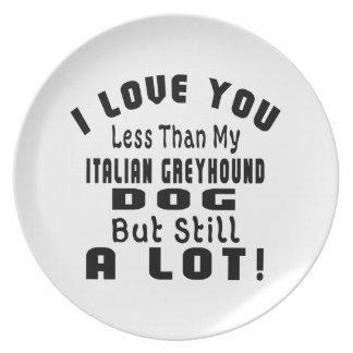 ITALIAN GREYHOUND FUNNY DESIGNS DINNER PLATES