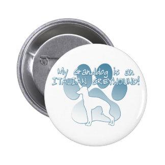 Italian Greyhound Granddog Buttons