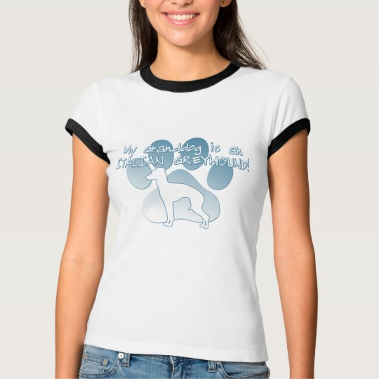 Italian Greyhound Granddog T-Shirt