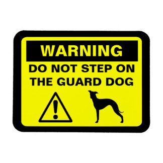 Italian Greyhound Guard Dog Warning Magnet