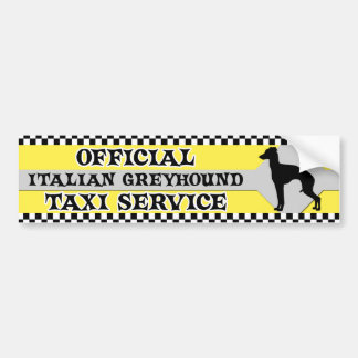 Italian Greyhound Taxi Service Bumper Sticker