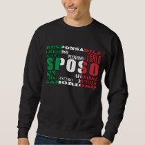 Italian Grooms : Qualities Sweatshirt
