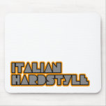 Italian hardstyle mouse pads