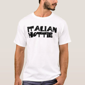 ITALIAN HOTTIE T-Shirt