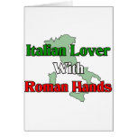 Italian Lover With Roman Hands Greeting Card