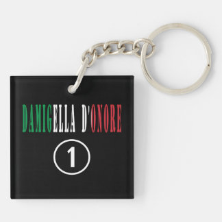 Italian Maids of Honor : Damigella D'Onore Numero Double-Sided Square Acrylic Keychain