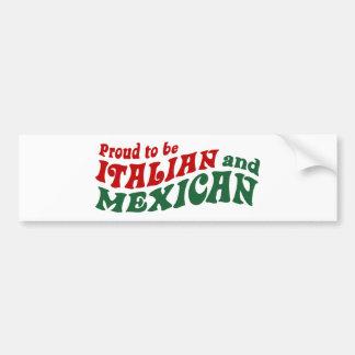 Italian Mexican Bumper Sticker