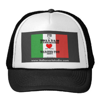 Italian mother Warned you about, Hat