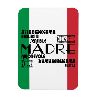 Italian Mothers : Qualities Rectangular Photo Magnet
