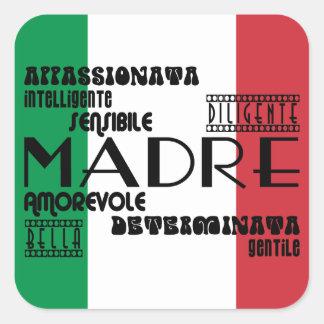 Italian Mothers : Qualities Square Sticker