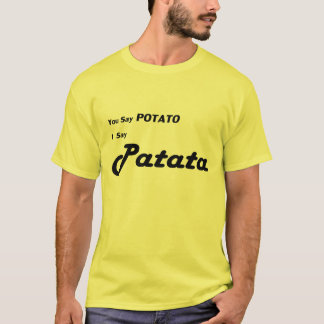 "Italian Patata ""You Say Potato"" T-Shirt"