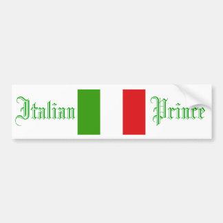 Italian Prince, Bumper Sticker
