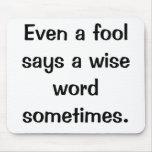 Italian Proverb Mousepad No.29