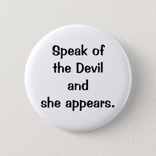 Italian Proverb No.143A Button