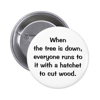 Italian Proverb No.204 Button