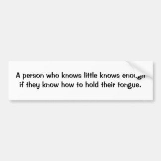 Italian Proverb No.66 Bumper Sticker