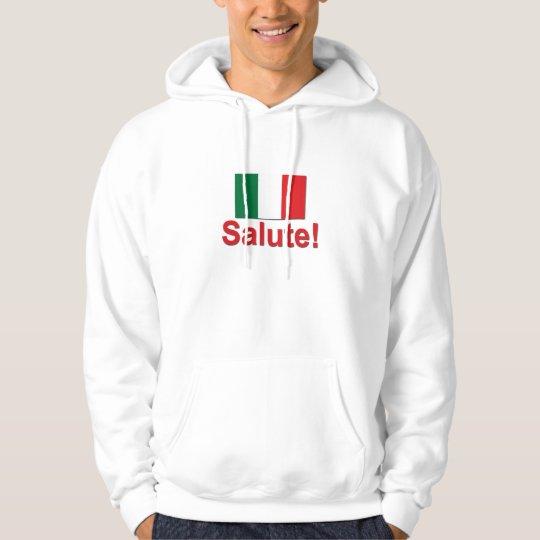 Italian Salute! (Cheers!) Hoodie