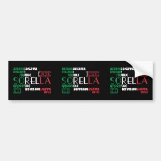 Italian Sisters : Qualities Bumper Sticker