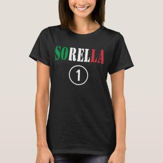 Italian Sisters : Sorella Numero Uno T-Shirt