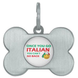 Italian Smiley designs Pet ID Tags