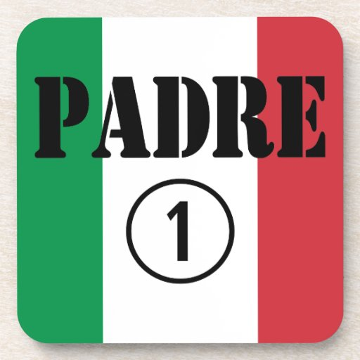 Italian Speaking Fathers & Dads : Padre Numero Uno Drink Coasters