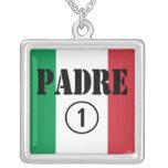Italian Speaking Fathers & Dads : Padre Numero Uno Pendants