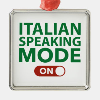 Italian Speaking Mode On Metal Ornament
