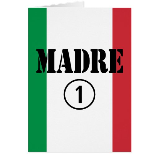 Italian Speaking Mothers & Moms : Madre Numero Uno Stationery Note Card