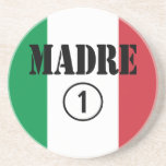 Italian Speaking Mothers & Moms : Madre Numero Uno Drink Coasters