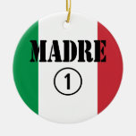 Italian Speaking Mothers & Moms : Madre Numero Uno Double-Sided Ceramic Round Christmas Ornament