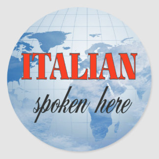 Italian spoken here cloudy earth classic round sticker