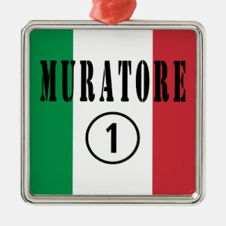 Italian Stonemasons : Muratore Numero Uno Square Metal Christmas Ornament