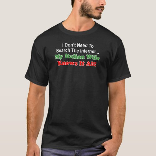 Italian Wife Knows It All Internet On Dark T_Shirt