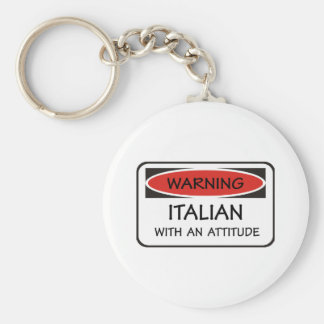 Italian With An Attitude Basic Round Button Keychain